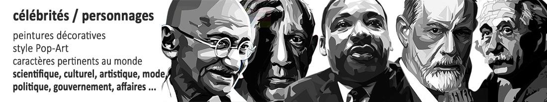 Peintures décoratives de style PopArt: personnages de science, culture, art, mode, politique, gouvernement, entreprise et entreprise