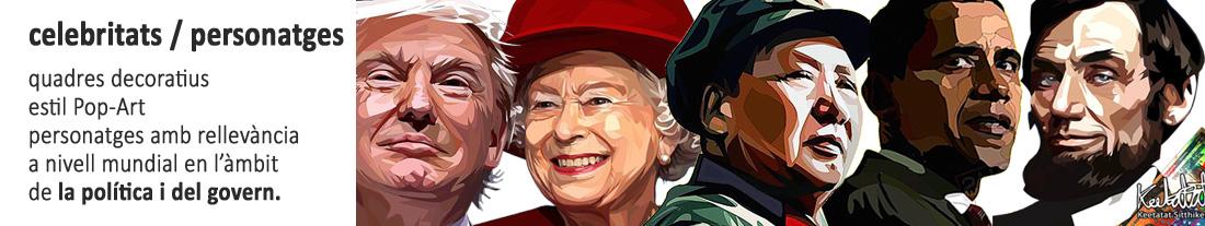 Quadres decoratius estil PopArt: personatges de la Política i el Govern